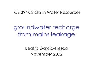 groundwater recharge from mains leakage