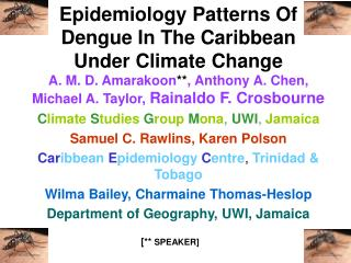 Epidemiology Patterns Of Dengue In The Caribbean Under Climate Change
