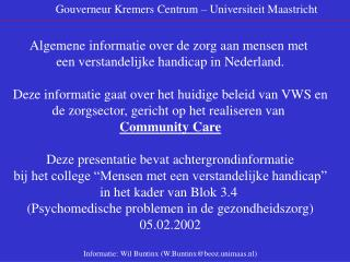 Gouverneur Kremers Centrum – Universiteit Maastricht