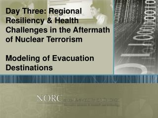 Day Three: Regional Resiliency & Health Challenges in the Aftermath of Nuclear Terrorism