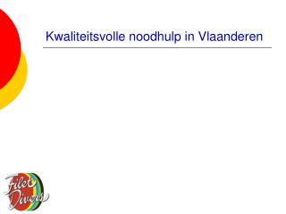 Kwaliteitsvolle noodhulp in Vlaanderen