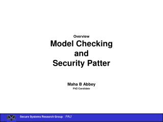 Overview Model Checking  and  Security Patter