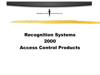 Recognition Systems  2000 Access Control Products