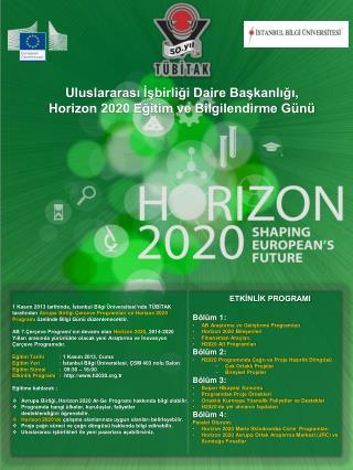 Uluslararası İşbirliği Daire Başkanlığı, Horizon 2020 Eğitim ve Bilgilendirme Günü