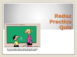 Redox Practice Quiz