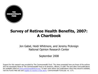 Survey of Retiree Health Benefits, 2007: A Chartbook