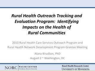 2010 Rural Health Care Services Outreach Program and