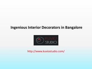 Ingenious Interior Decorators in Bangalore