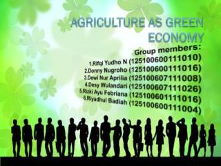 AGRICULTURE as Green Economy
