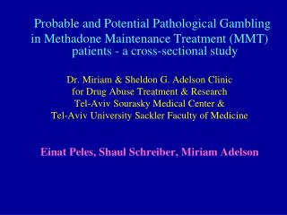 Probable and Potential Pathological Gambling