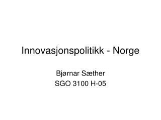 Innovasjonspolitikk - Norge