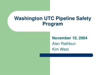 Washington UTC Pipeline Safety Program