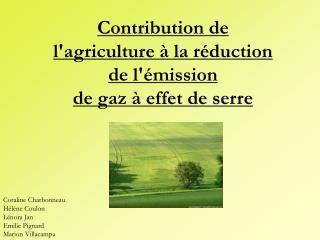 Contribution de l'agriculture à la réduction de l'émission  de gaz à effet de serre