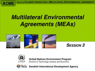 Multilateral Environmental Agreements MEAs