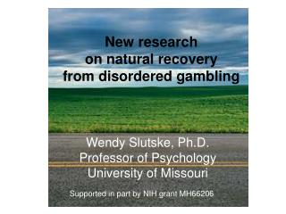 New research  on natural recovery  from disordered gambling