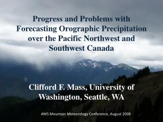 AMS Mountain Meteorology Conference, August 2008