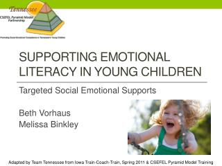 Supporting  Emotional Literacy in young  Children