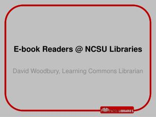 E-book Readers @ NCSU Libraries