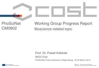 Working Group Progress Report Bioscience-related topic