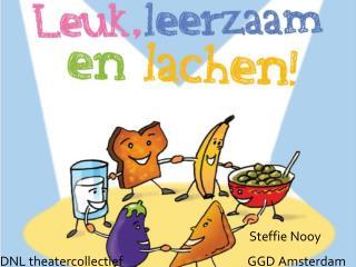 Steffie Nooy DNL theatercollectief                          GGD Amsterdam
