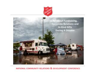 All About Fundraising,  Corporate Relations and  In-Kind Gifts  During A Disaster