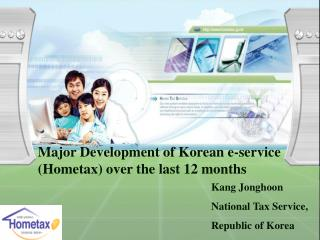 Major Development of Korean e-service (Hometax) over the last 12 months