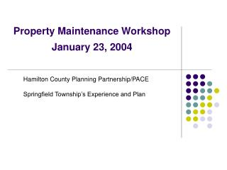 Property Maintenance Workshop  January 23, 2004