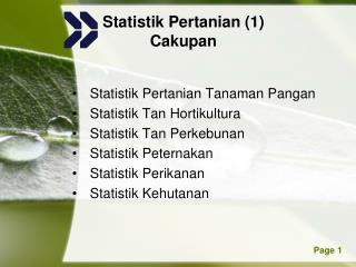 Statistik Pertanian (1) Cakupan
