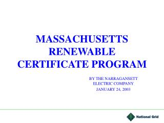 MASSACHUSETTS RENEWABLE CERTIFICATE PROGRAM