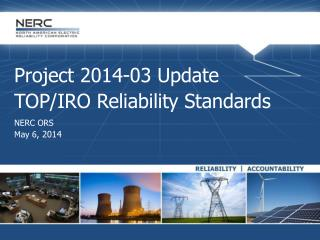 Project 2014-03 Update TOP/IRO  Reliability Standards