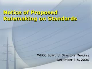 Notice of Proposed Rulemaking on Standards