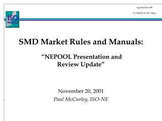 SMD Market Rules and Manuals: �NEPOOL Presentation and  Review Update�