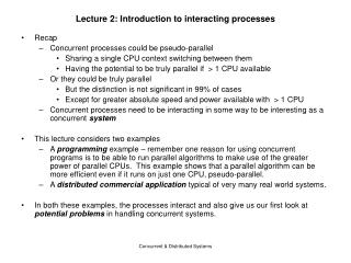 Lecture 2: Introduction to interacting processes