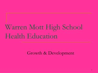 Warren Mott High School Health Education