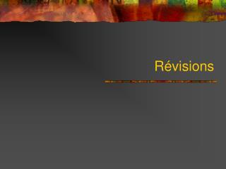 Révisions
