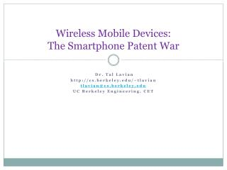Wireless Mobile Devices:  The Smartphone Patent War