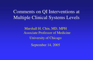 Comments on QI Interventions at Multiple Clinical Systems Levels