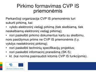 Pirkimo formavimas CVP IS priemonėmis