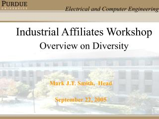 Industrial Affiliates Workshop   Overview on Diversity