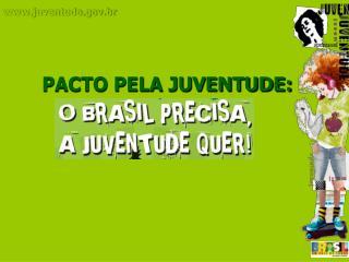 PACTO PELA JUVENTUDE: