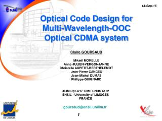 Optical Code Design for  Multi-Wavelength-OOC  Optical CDMA system Claire GOURSAUD Mikaël MORELLE