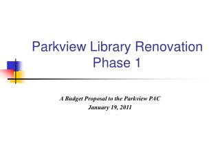Parkview Library Renovation          Phase 1