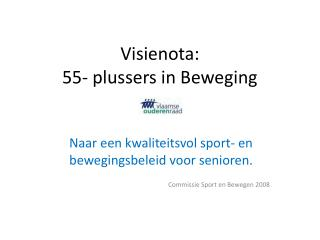 Visienota:  55- plussers in Beweging