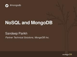 NoSQL and MongoDB