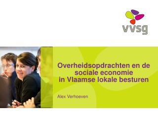 Overheidsopdrachten en de sociale economie in Vlaamse lokale besturen