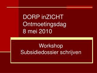 DORP inZICHT Ontmoetingsdag 8 mei 2010