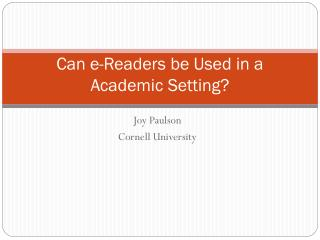 Can e-Readers be Used in a Academic Setting?