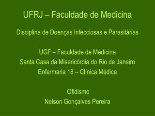 UFRJ – Faculdade de Medicina