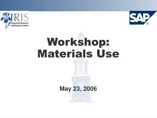 Workshop:  Materials Use