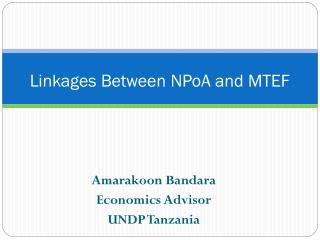 Linkages Between NPoA and MTEF